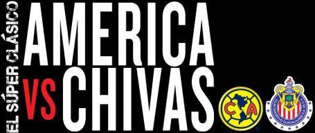 El Súper Clásico America vs Chivas