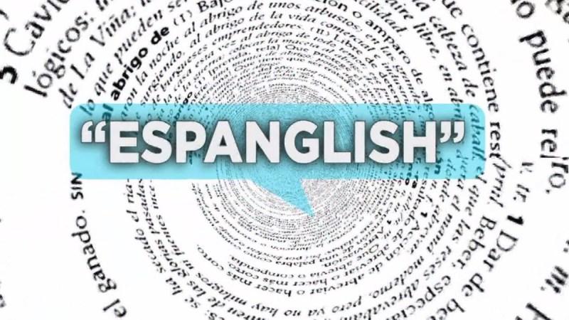 """""""Espanglish"""" ¿Deterioro del idioma?"""